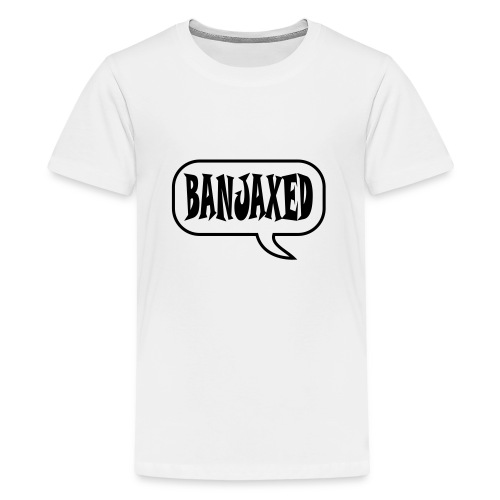 banjaxed - Teenage Premium T-Shirt