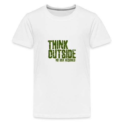 THINK OUTSIDE - Teenager Premium T-shirt
