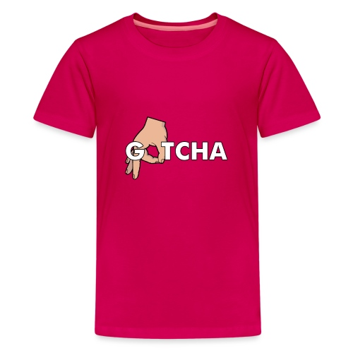 Gotcha Made You Look Funny Finger Circle Hand Game - Teenage Premium T-Shirt