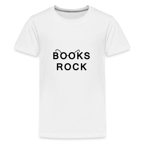 Books Rock Black - Teenage Premium T-Shirt