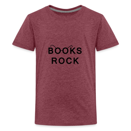 Books Rock Black - Teenage Premium T-Shirt
