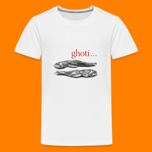 ghoti - Teenage Premium T-Shirt