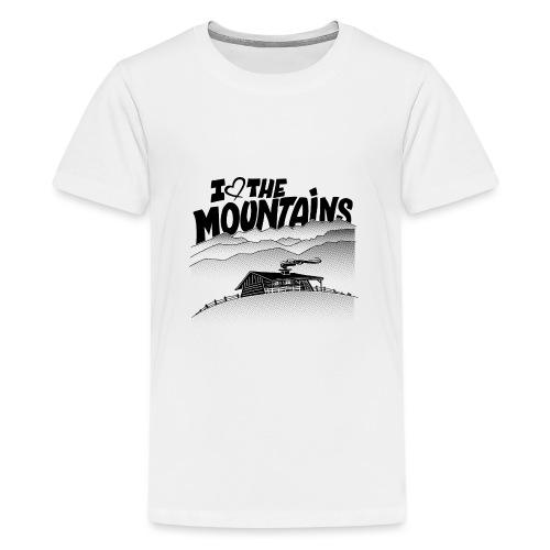 I love The Mountains - Teenager Premium T-shirt