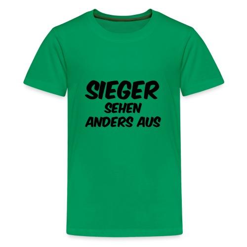 Sieger sehen anders aus - Teenager Premium T-Shirt