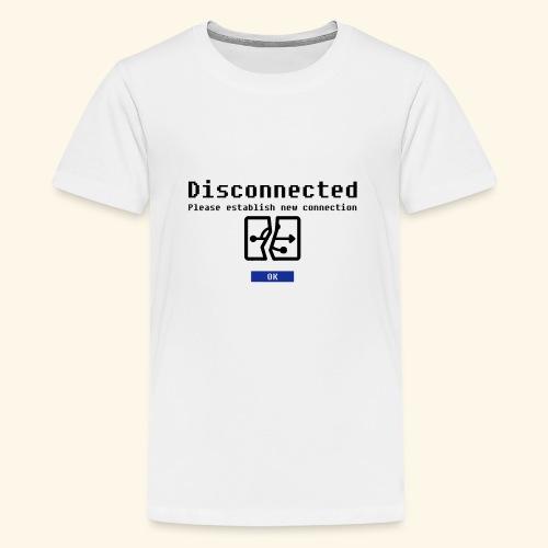 disconnected 01 - Teenager Premium T-shirt