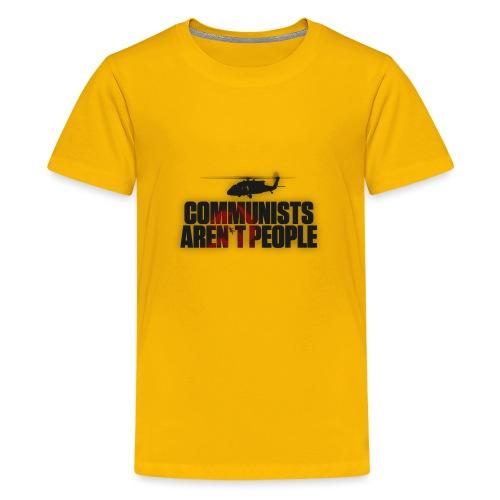 Communists aren't People (No uzalu logo) - Teenage Premium T-Shirt