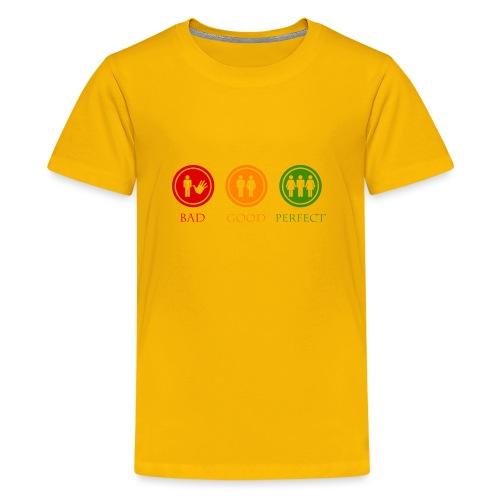 Bad good perfect - Threesome (adult humor) - Teenager Premium T-shirt