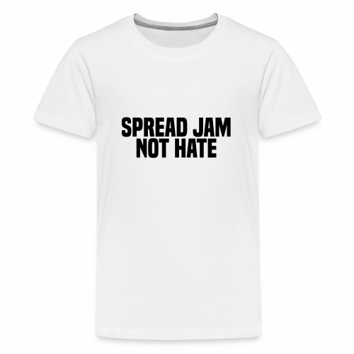 Spread am not hate - Teenage Premium T-Shirt