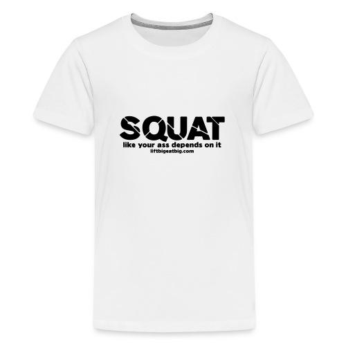 squat - Teenage Premium T-Shirt
