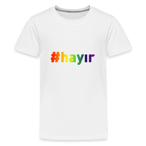 T-Shirt Hayır Rainbow - Teenager Premium T-Shirt