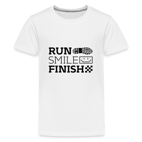 Run Smile Finish Marathon-Motto - Teenager Premium T-Shirt