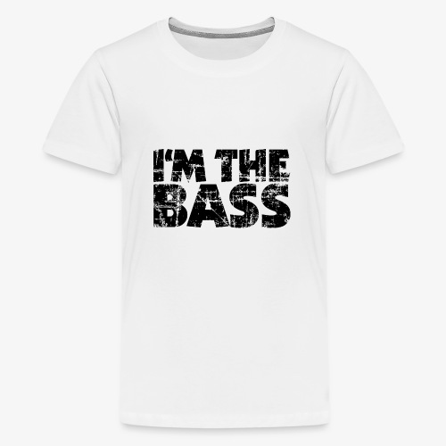 I'm the Bass Vintage Black - Teenager Premium T-Shirt