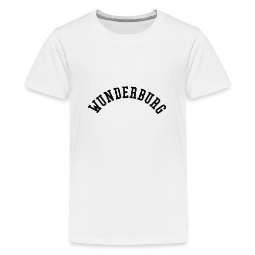 Wunderburg - Teenager Premium T-Shirt