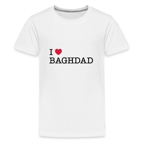 I LOVE BAGHDAD - Teenage Premium T-Shirt