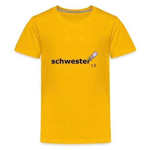 Schwester_1-0 - Teenager Premium T-Shirt