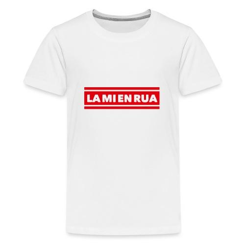 La mi en Rua - Teenager Premium T-Shirt