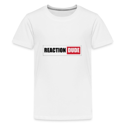 ReactionDude Gear - T-shirt Premium Ado