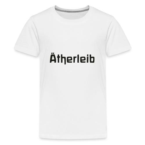 Ätherleib - Teenager Premium T-Shirt