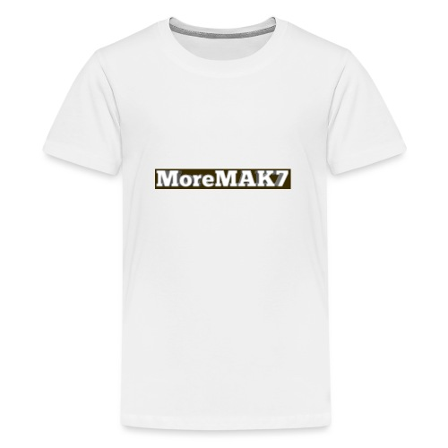 MoreMAK7 - Teenage Premium T-Shirt