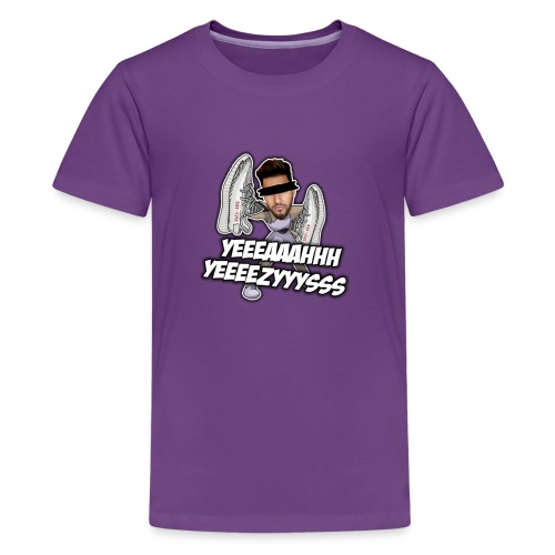 Yeah Yeezys! - Teenager Premium T-Shirt
