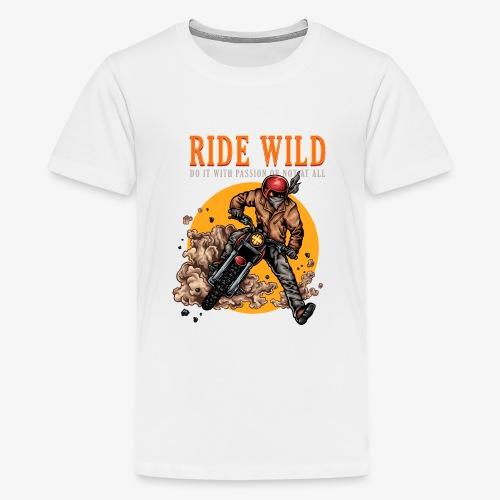 Ride Wild - T-shirt Premium Ado