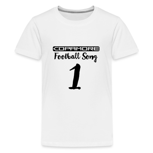 Football Song #1 international by COPAMORE - Teenager Premium T-Shirt