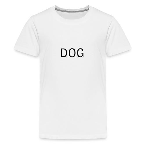 DOG, Hund - Teenager Premium T-Shirt