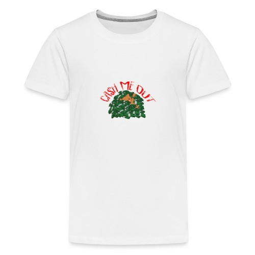 Cash Me Out Teddy - Teenager Premium T-shirt