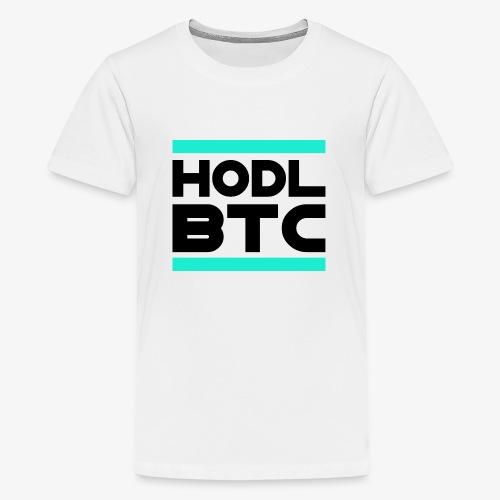 HODL runbtc-b - Teenage Premium T-Shirt
