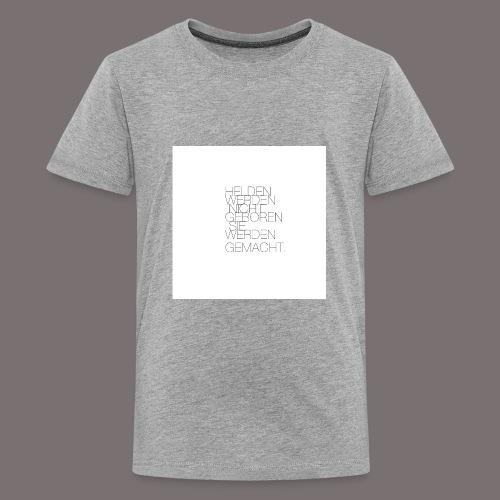 Helden - Teenager Premium T-Shirt