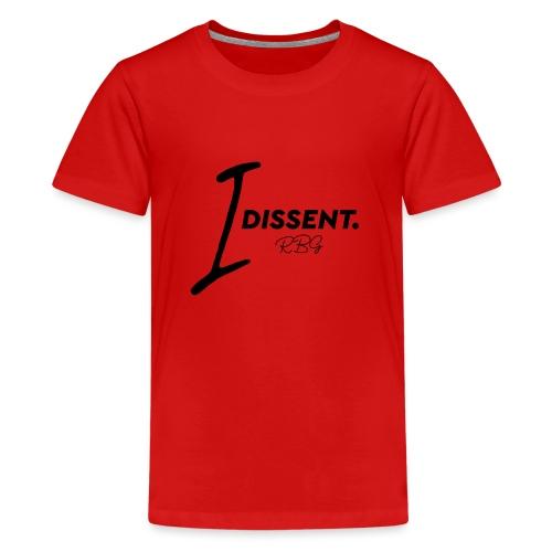 I dissent - Maglietta Premium per ragazzi