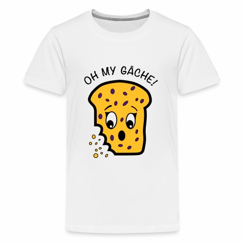Oh My Gâche! - Teenage Premium T-Shirt
