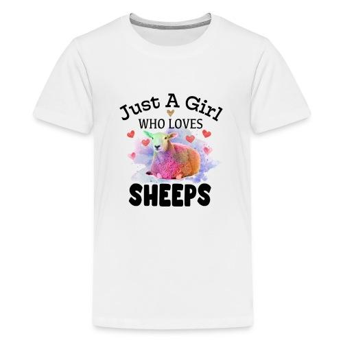Just A Girl Who Loves Sheeps - Teenage Premium T-Shirt