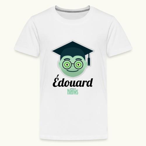 Édouard (Le monde des Pawns) - T-shirt Premium Ado