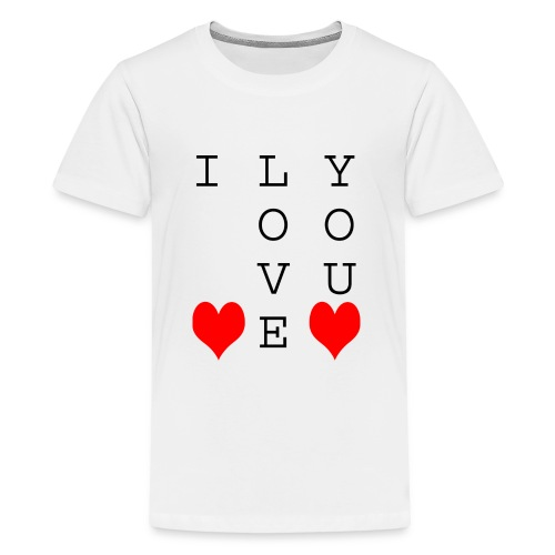 I Love You - Teenage Premium T-Shirt