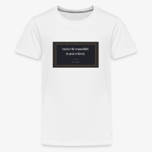Chappelle-Zitat: You have the responsibility ... - Teenager Premium T-Shirt