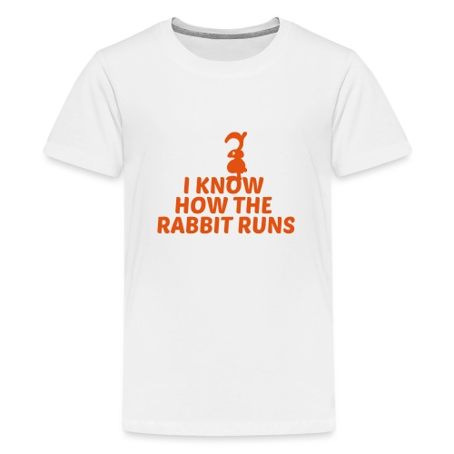 i know how the rabbit runs denglisch hase kaninche - Teenager Premium T-Shirt