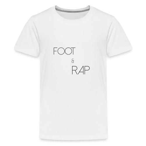 FOOTANDRAP - T-shirt Premium Ado