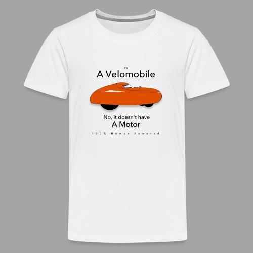it s a velomobile black text - Teinien premium t-paita