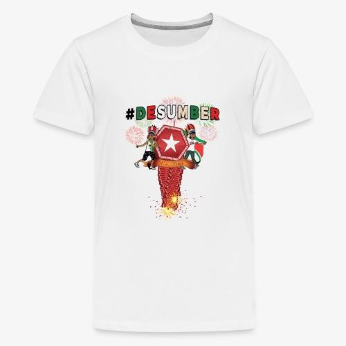 #DESUMBER - Teenager Premium T-shirt