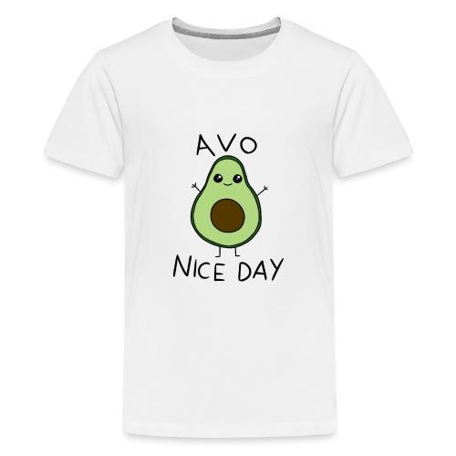Avo Nice Day - Teenage Premium T-Shirt