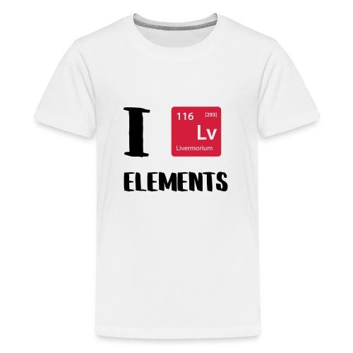 I love Elements - Teenager Premium T-Shirt