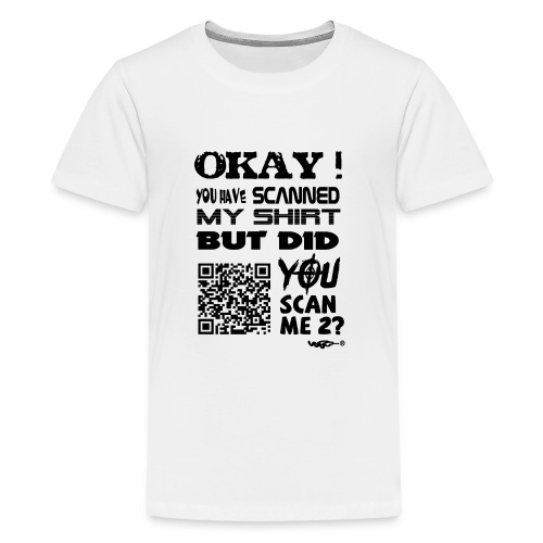QR shirt for nosy people - Teenager Premium T-shirt