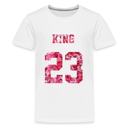 KING 23 PINK ROSES.png - Teenager Premium T-Shirt