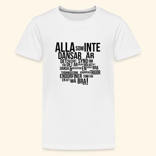AllaSomINTE - Premium-T-shirt tonåring