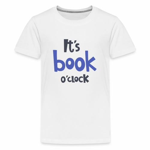 It´s book o´clock - Teenager Premium T-Shirt