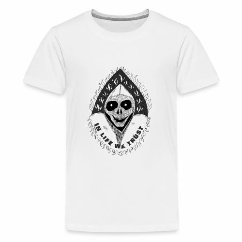 Grimp reaper with text IN LIFE WE TRUST b&w - T-shirt Premium Ado