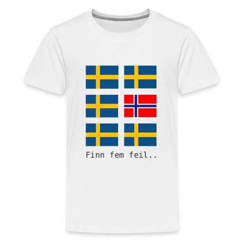 finn fem feil - Premium T-skjorte for tenåringer