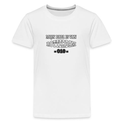 mijn papa Rotterdam - Teenager Premium T-shirt