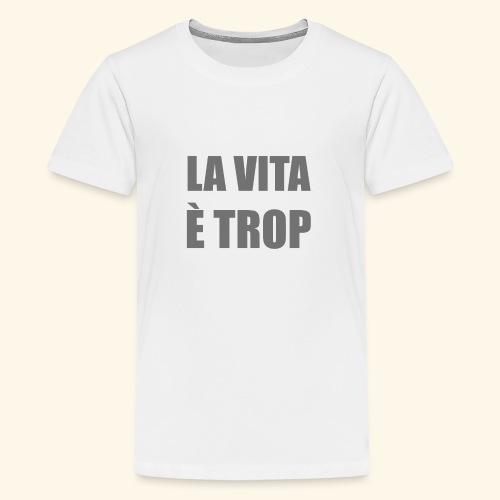 LA vita1 - Maglietta Premium per ragazzi